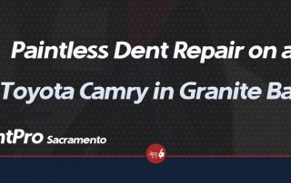 Paintless Dent Repair on a Toyota Camry Granite Bay, CA