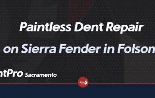 Paintless Dent Repair on Sierra Fender with DentPro of Sacramento